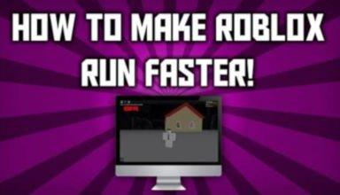 Make Roblox Run Faster